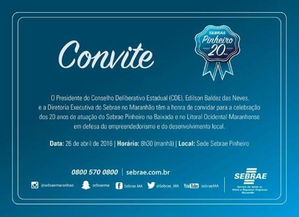 Convite para a solenidade que irá comemorar os 20 anos do escritório regional do Sebrae em Pinheiro